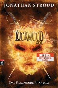 Jonathan  Stroud - Lockwood & Co. - Das Flammende Phantom