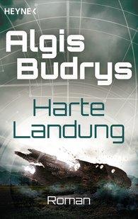 Algis  Budrys - Harte Landung