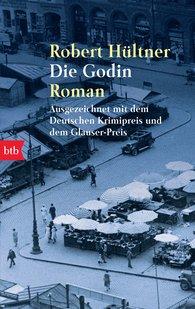 Robert  Hültner - Die Godin