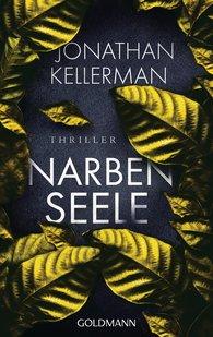 Jonathan  Kellerman - Narbenseele