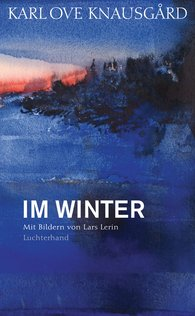 Karl Ove  Knausgård - Im Winter