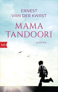 Ernest  van der Kwast - Mama Tandoori