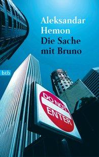 Aleksandar  Hemon - Die Sache mit Bruno