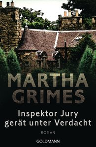 Martha  Grimes - Inspektor Jury gerät unter Verdacht