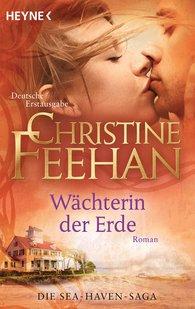 Christine  Feehan - Wächterin der Erde