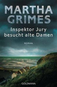 Martha  Grimes - Inspektor Jury besucht alte Damen
