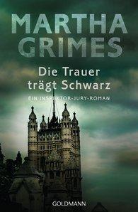Martha  Grimes - Die Trauer trägt Schwarz