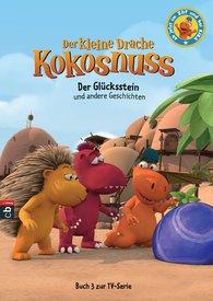 Ingo  Siegner - Der kleine Drache Kokosnuss - Der Glücksstein und andere Geschichten