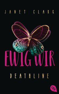 Janet  Clark - Deathline - Ewig wir