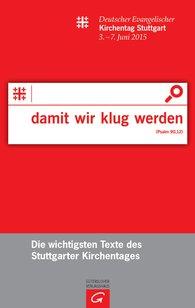 Silke  Lechner  (Hrsg.), Ellen  Ueberschär  (Hrsg.) - damit wir klug werden (Ps 90,12)