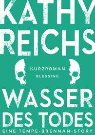 Kathy  Reichs - Wasser des Todes (2)