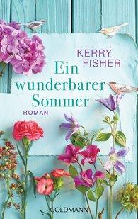 Kerry  Fisher - Ein wunderbarer Sommer