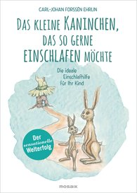 Carl-Johan  Forssén Ehrlin - Das kleine Kaninchen, das so gerne einschlafen möchte