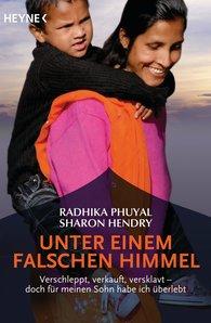 Radhika  Phuyal, Sharon  Hendry - Unter einem falschen Himmel