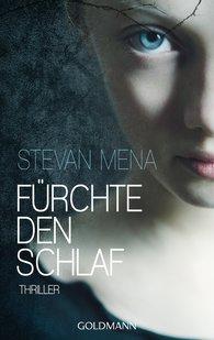 Stevan  Mena - Fürchte den Schlaf