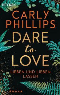 Carly  Phillips - Lieben und lieben lassen