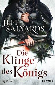 Jeff  Salyards - Die Klinge des Königs