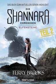 Terry  Brooks - Die Shannara-Chroniken - Elfensteine. Teil 2