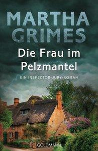 Martha  Grimes - Die Frau im Pelzmantel