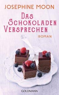 Josephine  Moon - Das Schokoladenversprechen