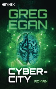 Greg  Egan - Cyber-City