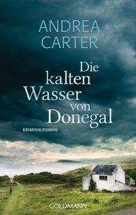 Andrea  Carter - Die kalten Wasser von Donegal