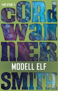 Cordwainer  Smith - Modell Elf
