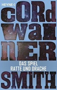 Cordwainer  Smith - Das Spiel Ratte und Drache