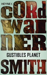 Cordwainer  Smith - Gustibles Planet