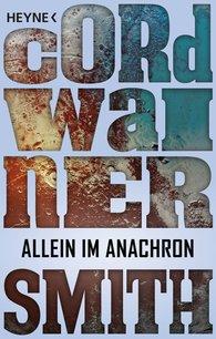 Cordwainer  Smith - Allein im Anachron