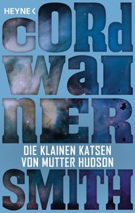 Cordwainer  Smith - Die klainen Katsen von Mutter Hudson