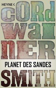Cordwainer  Smith - Planet des Sandes
