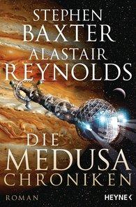 Stephen  Baxter, Alastair  Reynolds - Die Medusa-Chroniken