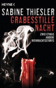 Sabine  Thiesler - Grabesstille Nacht