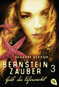 Susanne  Gerdom - Bernsteinzauber 03 - Gelb die Eifersucht