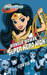 Lisa  Yee - WONDER WOMAN auf der SUPER HERO HIGH