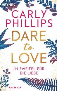 Carly  Phillips - Im Zweifel für die Liebe