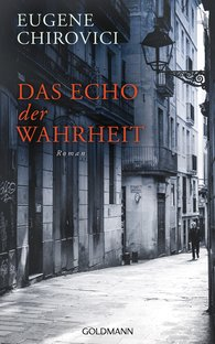 Eugene  Chirovici - Das Echo der Wahrheit