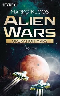 Marko  Kloos - Alien Wars - Operation Mars
