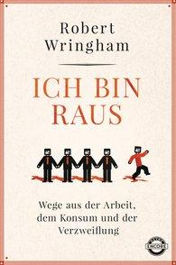 Robert  Wringham - Ich bin raus