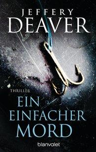 Jeffery  Deaver - Ein einfacher Mord