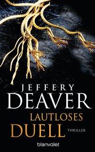 Jeffery  Deaver - Lautloses Duell