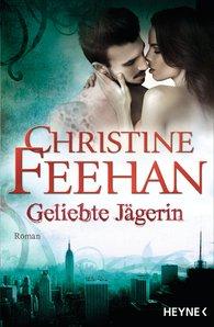 Christine  Feehan - Geliebte Jägerin