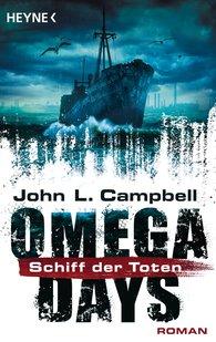 John L.  Campbell - Omega Days - Schiff der Toten