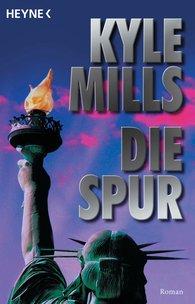Kyle  Mills - Die Spur