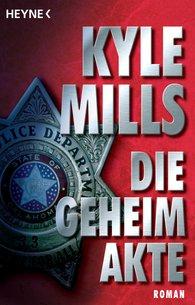 Kyle  Mills - Die Geheimakte