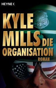 Kyle  Mills - Die Organisation