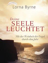 Lorna  Byrne, Bettina  Lemke  (Hrsg.) - Deine Seele leuchtet