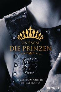 C.S.  Pacat - Die Prinzen