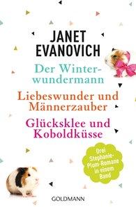 Janet  Evanovich - Der Winterwundermann / Liebeswunder und Männerzauber / Glücksklee und Koboldküsse